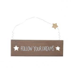 Drewniana Tabliczka Follow Your Dreams