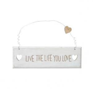 Drewniana Tabliczka Live The Life You Love