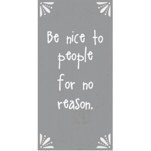 Magnes BE NICE TO PEOPLE FOR NO REASON Ib Laursen