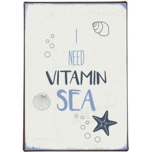 Metalowa Tabliczka I Need Vitamin Sea Ib Laursen