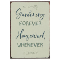 Metalowa Tabliczka Gardening forever Housework whenever Ib Laursen