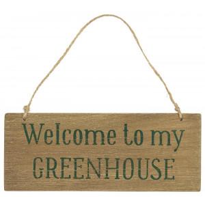 Drewniana Tabliczka Welcome To My Greenhouse Ib Laursen