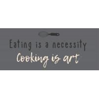 Metalowa Tabliczka Eating is necessity cooking is art Ib Laursen