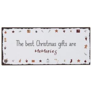 Metalowa Tabliczka The best Christmas Gifts Are Memories Ib Laursen