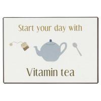 Metalowa Tabliczka Start your day with vitamin tea Ib Laursen
