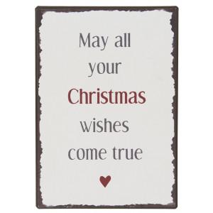 Metalowa Tabliczka May All Your Christmas Wishes Come True Ib Laursen