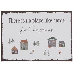 Metalowa Tabliczka There is no place like home for Christmas Ib Laursen